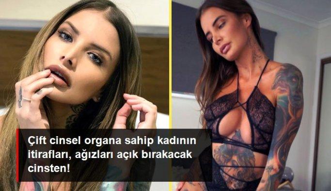 Çift cinsel organa sahip kadının itirafları, ağızları açık bırakacak cinsten!