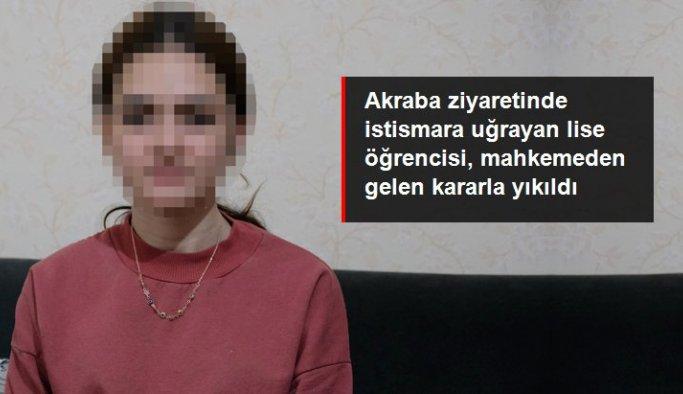 Cinsel istismar mağduru lise öğrencisi mahkemeden gelen kararla yıkıldı