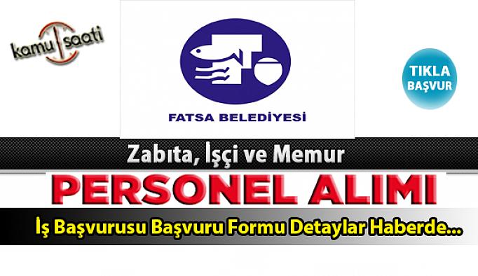 Fatsa Belediyesi Personel Alımı İş ilanları ve Başvuru Formu