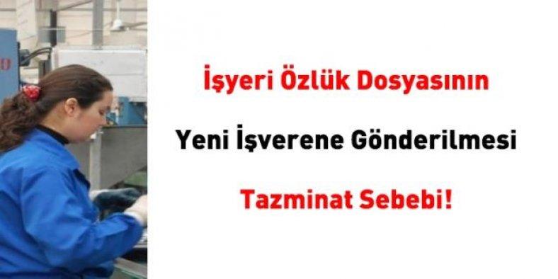 İşyeri Özlük Dosyasının Yeni İşverene Gönderilmesi Tazminat Sebebi