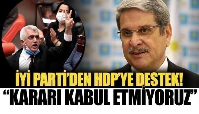 İYİ Partili Çıray: Gergerlioğlu'nun vekilliğinin düşürülmesine karşıyız