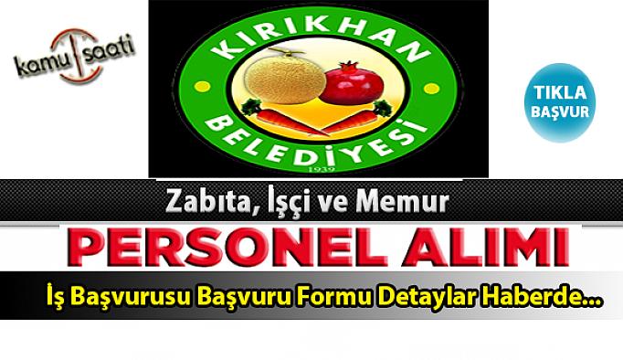 Kırıkhan Belediyesi Personel Alımı İş ilanları ve Başvuru Formu