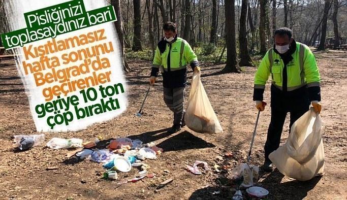 Piknikçiler, Belgrad Ormanı'nda 10 ton çöp bıraktı