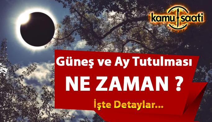 2021 Güneş ve Ay tutulması Türkiye'den izlenebilecek mi? Güneş ve Ay tutulması ne zaman gerçekleşecek?