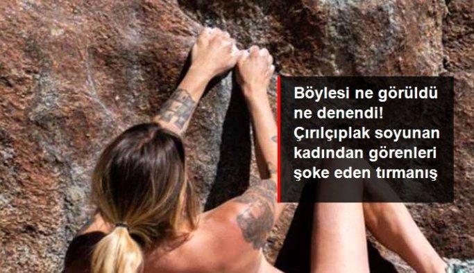 37 yaşındaki ABD'li kadından çırılçıplak kaya tırmanışı