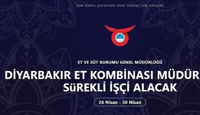 Et ve Süt Kurumu Genel Müdürlüğü Personel Alımı Yapacak Diyarbakır İşçi Alımı İş İlanı ve iş başvurusu