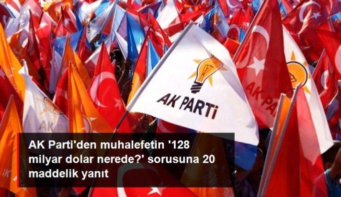 AK Parti Genel Başkan Yardımcısı Canikli'den '128 milyar dolar nerede?' sorusuna 20 maddelik yanıt