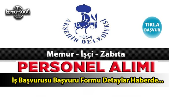 Akşehir Belediyesi Personel Alımı İş ilanları ve Başvuru Formu