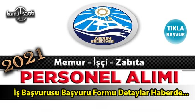 Arsin Belediyesi personel alımı Zabıta Memuru alım ilanı 2021