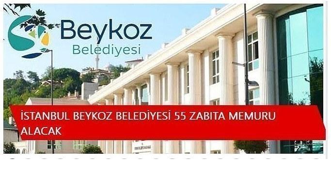 İstanbul Beykoz Belediyesi 55 zabıta memuru alacak, Beykoz Belediyesi İŞ İLANLARI İŞ BAŞVURUSU 2021 PERSONEL ALIMI