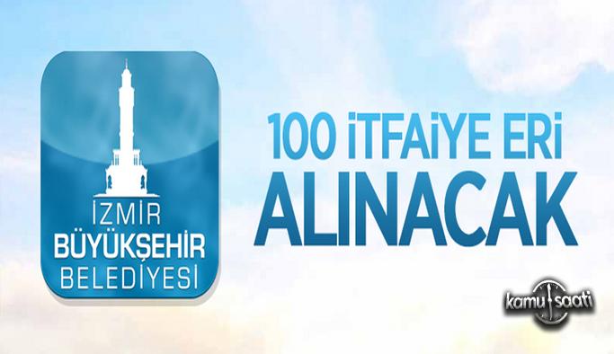 İzmir Büyükşehir Belediyesi 2021 personel alımı 100 itfaiye eri alımı başvusu ve güncel iş ilanları