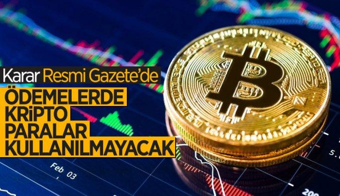 Kripto paraların ödemelerde kullanılmamasına dair yeni karar