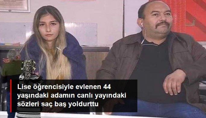 Lise öğrencisi kızla evlenen 44 yaşındaki adamın sözleri izleyicileri çileden çıkardı