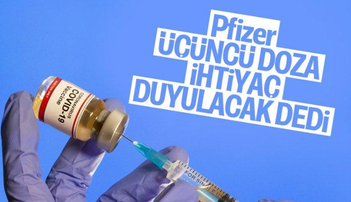 Pfizer, korona aşısında üçüncü doza ihtiyaç duyulabileceğini açıkladı