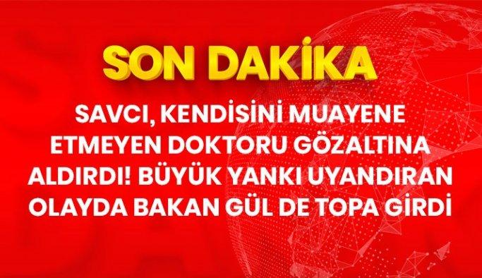 Son Dakika: Adalet Bakanı Gül, Osmaniye'de doktorla tartıştığı ileri sürülen savcı hakkında HSK'ya inceleme izni verdi