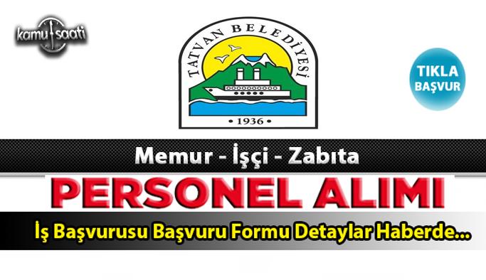 Tatvan Belediyesi Personel Alımı İş ilanları ve Başvuru Formu