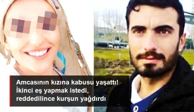 16 yaşındaki amca kızına kabusu yaşattı! İkinci eş yapmak istedi, reddedilince kurşun yağdırdı