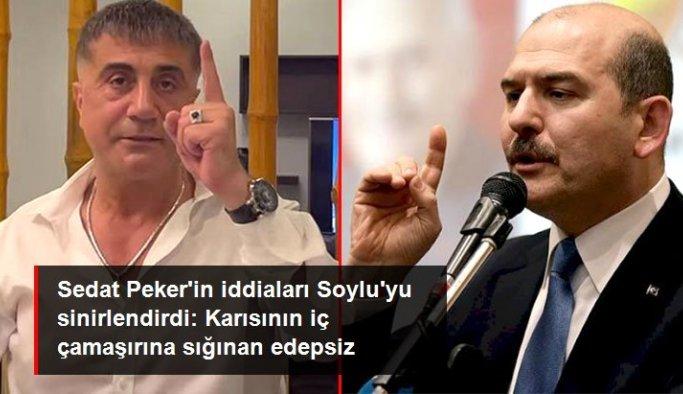 Bakan Soylu'dan Sedat Peker'e: Karısının iç çamaşırına sığınan edepsiz
