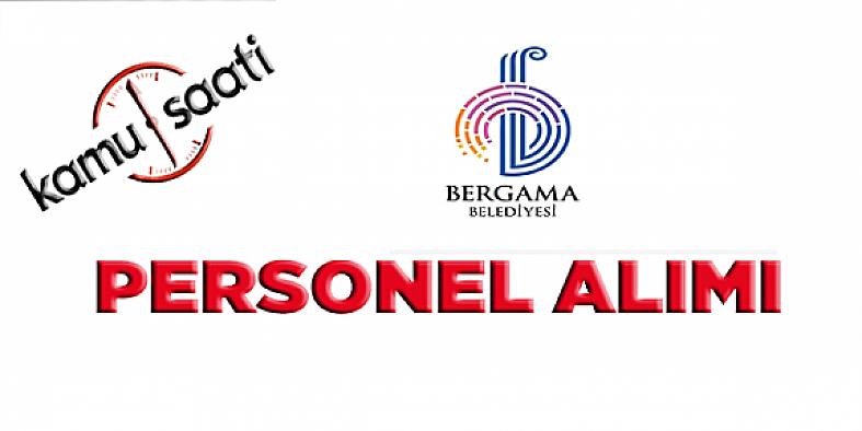 Bergama Belediyesi Personel Alımı, İş Başvurusu