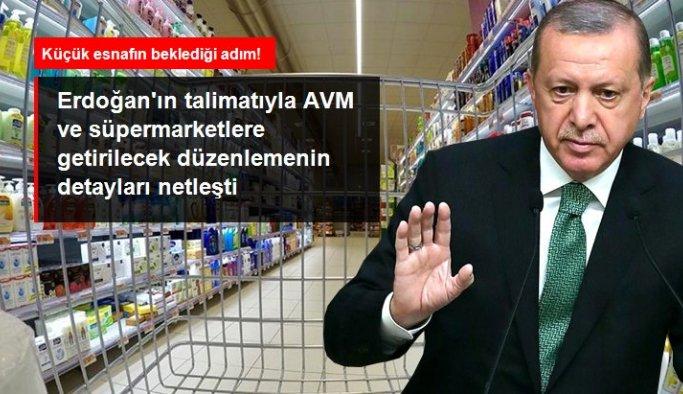 Cumhurbaşkanı Erdoğan'ın talimatıyla AVM ve zincir marketlere getirilecek düzenlemenin detayları netleşti