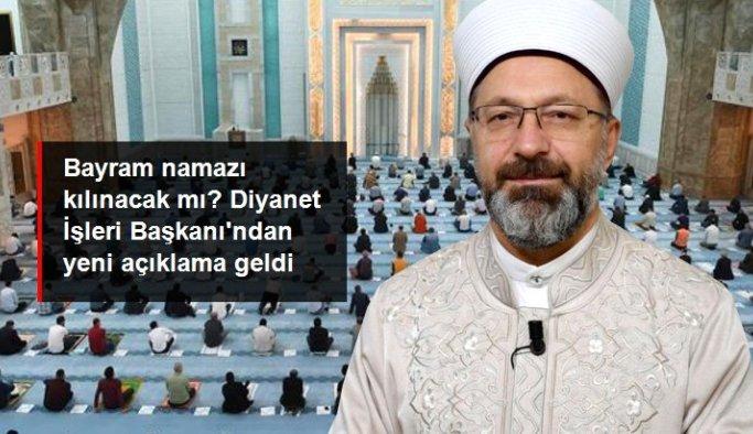 Diyanet İşleri Başkanı Ali Erbaş: Tedbirlere riayet ederek inşallah bayram namazlarımızı kılacağız
