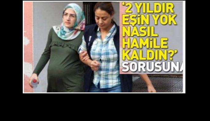 EŞİN YOK NASIL HAMİLE KALDIN.. YUH ARTIK FETÖ