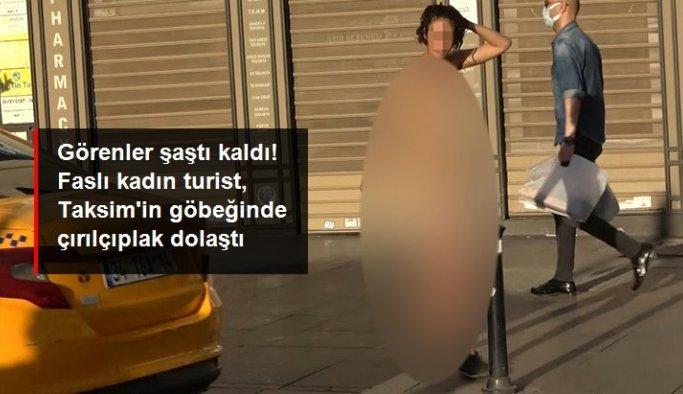 Faslı kadın turist Taksim Meydanı'nda soyunarak çırılçıplak dolaştı