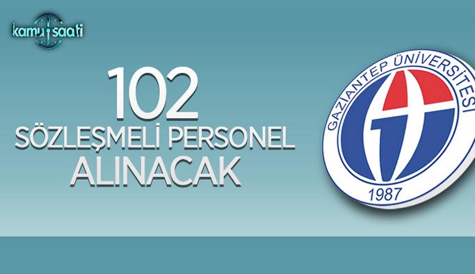 Gaziantep Üniversitesi 102 Sözleşmeli Personel alıyor