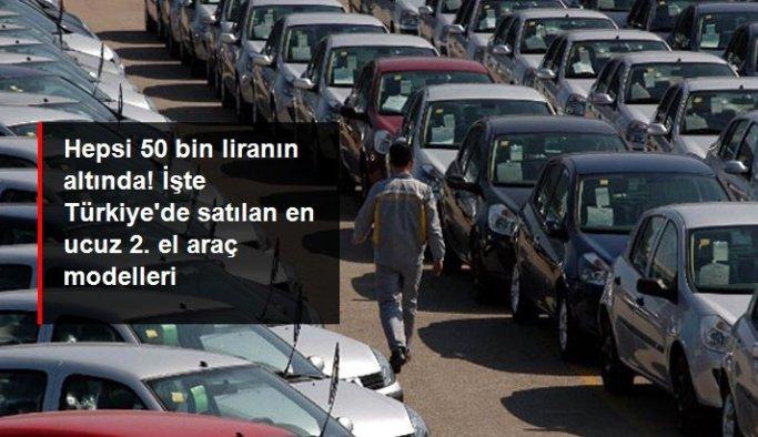 Hepsi 50 bin liranın altında! İşte Türkiye'de satılan en ucuz 2. el araç modelleri