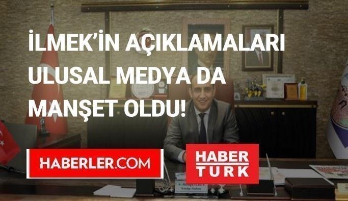 Mustafa Ilmek'ın açıklamaları ulusal basında genış yer buldu!