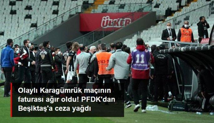 Olaylı Karagümrük maçının faturası ağır oldu! PFDK'dan Beşiktaş'a ceza yağdı
