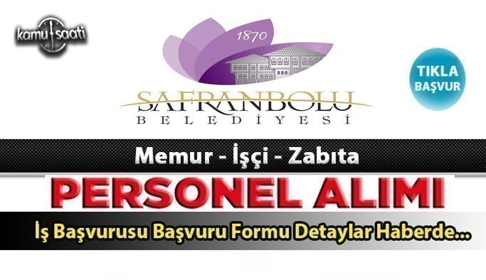Safranbolu Belediyesi Zabıta Memuru ve İtfaiye Eri Alımı yapacak 2021 güncel iş ilanları