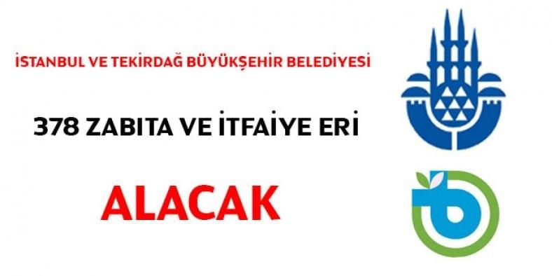 Tekirdağ Büyükşehir Belediyesi PERSONEL ALIMI  50 zabıta memuru ve 50 itfaiye eri alacak