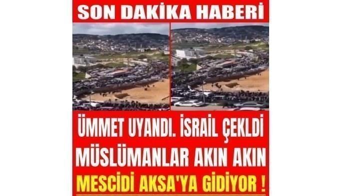 Ümmet uyandı. Müslümanlar akın akın Mescidi Aksa'ya gidiyor. İsrail geri çekildi !