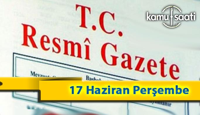 17 Haziran Perşembe 2021 Resmi Gazete Kararları