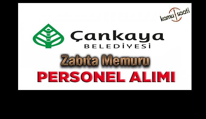 Ankara Çankaya Belediyesi 80 zabıta memuru alacak