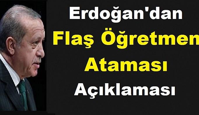 Erdoğan'dan atama bekleyen öğretmenlere yanıt: Biz alacağımızı aldık