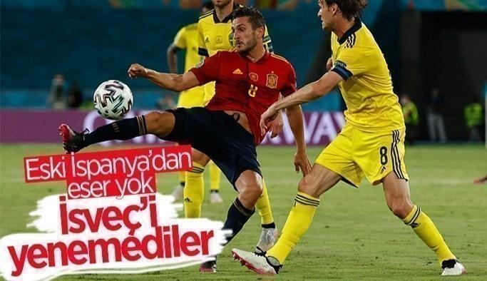 EURO 2020 E Grubu'nda  İspanya, İsveç'le golsüz berabere kaldı