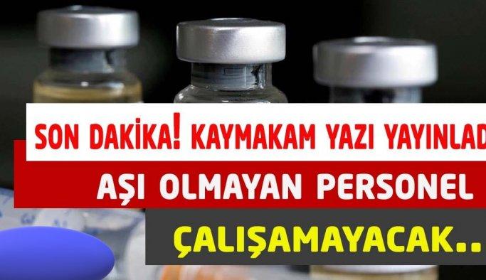 Kaymakan yazı yayınladı: Aşı olmayan personel çalışamayacak!