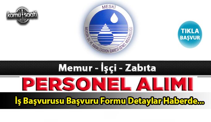 Mersin Büyükşehir Belediyesi Su ve Kanalizasyon İdaresi Genel Müdürlüğü 20 memur alacak