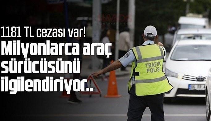 Ticari araç sürücülerini ilgilendiriyor! 1181 lira cezası var