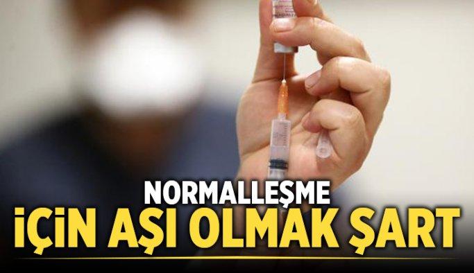 Uzmanlardan uyarı: Normalleşme için aşı olmak şart