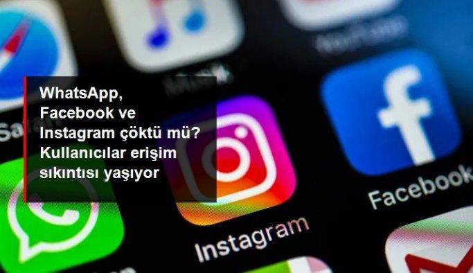 WhatsApp, Facebook ve Instagram çöktü mü? Kullanıcılar erişim sıkıntısı yaşıyor 19 Haziran Cumartesi