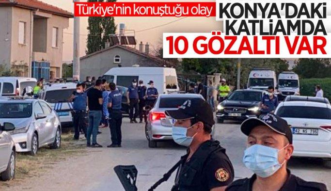 Konya'daki katliamla ilgili 10 şüpheliye gözaltı