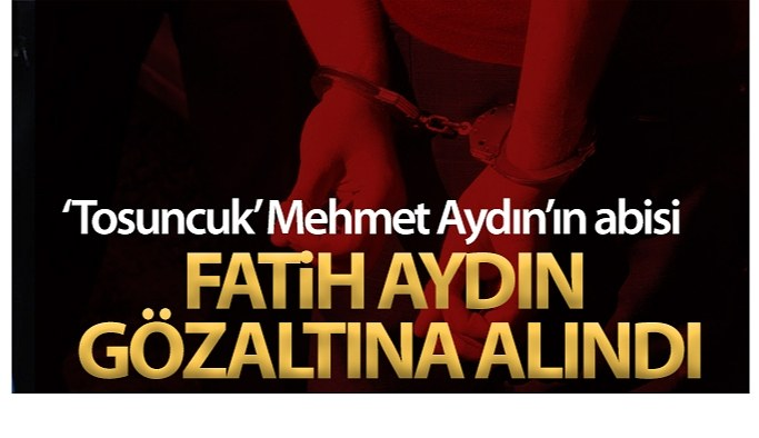 Mehmet Aydın'ın abisi Uruguay'da gözaltına alındı