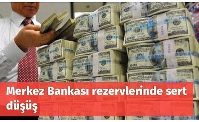 Merkez Bankası'nın toplam rezervlerinde sert düşüş