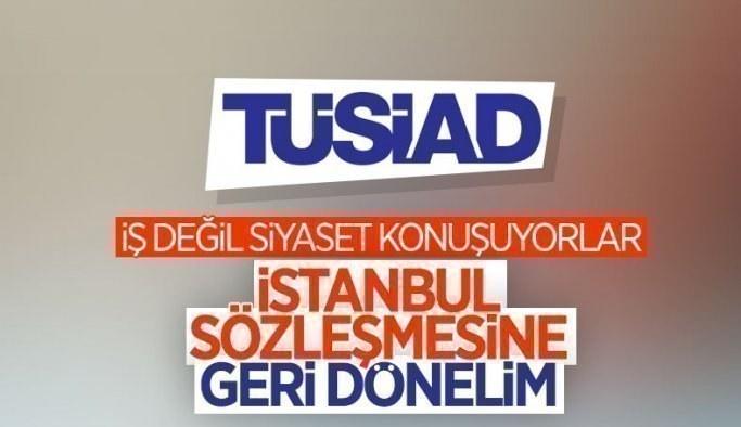 TÜSİAD: İstanbul Sözleşmesi'ne geri dönülsün