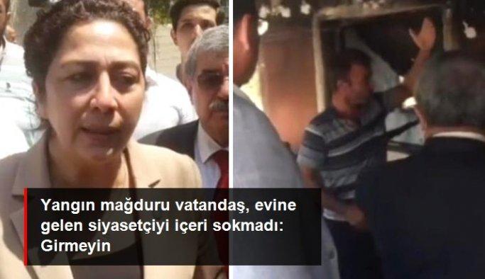 Yangın mağduru vatandaş, İYİ Partili Önşen'i yanan evine almadı: Benim için yapacağınız bir şey yok