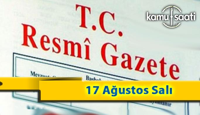 17 Ağustos Salı 2021 Resmi Gazete Kararları