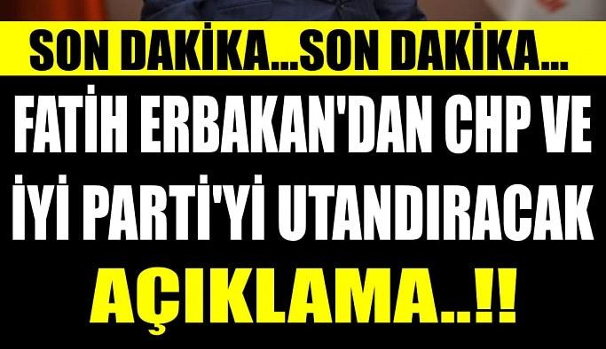 Fatih Erbakan'dan Chp ve iyi Partiyi rezil eden açıklama geldi !